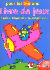 Livre de jeux 5-6 ans ; puzzles labyrinthes - Intérieur - Format classique