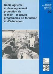 Genie agricole developpement promotion de la main d'oeuvre programmes de formation d'education - Couverture - Format classique
