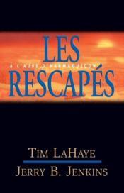 Les survivants de l'apocalypse t.10 ; les rescapés - Couverture - Format classique
