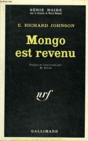 Mongo Est Revenu. Collection : Serie Noire N° 1302 - Couverture - Format classique