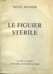 Les Desmichels. Le Figuier Sterile. Le Livre De Demain N°79 + 80. - Couverture - Format classique