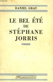Le Bel Ete De Stephane Jorris. - Couverture - Format classique
