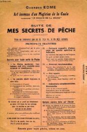 Art Inconnu D'Un Magicien De La Gaule, Suite De Mes Secrets De Peche (Tirage 1948) - Couverture - Format classique