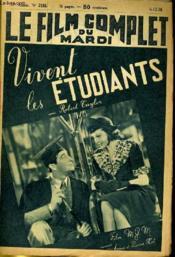 Le Film Complet Du Mardi N° 2195 - 17e Annee - Vivent Les Etudiants - Couverture - Format classique