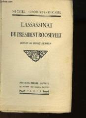 L'Assassinat Du President Roosevelt - Roman De Bonne Humeur - Couverture - Format classique