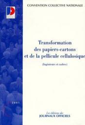 Transformation des papiers cartons et de la pellicule - Couverture - Format classique