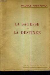 La Sagesse Et La Destinee. - Couverture - Format classique
