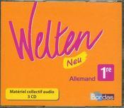 WELTEN NEU ; allemand ; 1ère ; matériel collectif audio 3 CD (édition 2007) - Intérieur - Format classique