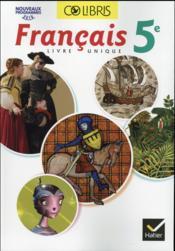 Colibris Francais 5eme Manuel De L Eleve Edition 2016 Helene Potelet