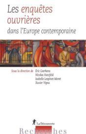 Les enquêtes ouvrières dans l'Europe contemporaine - Couverture - Format classique