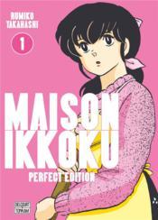 Maison Ikkoku ; Juliette je t'aime - perfect edition T.1 - Couverture - Format classique
