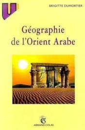 L'Orient Arabe - Couverture - Format classique