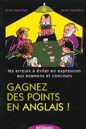 Gagnez Des Points En Anglais ! Les Erreurs A Eviter En Expression Aux Examens Et Concours - Intérieur - Format classique