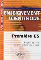 Controle Continu ; Enseignement Scientifique ; 1ère Es (2e Edition) - Intérieur - Format classique