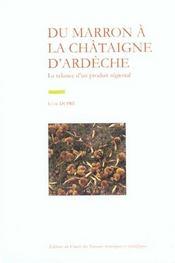 Du Marron A La Chataigne D' Ardeche - Intérieur - Format classique