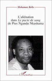 L'aliénation dans le pacte de sang de Pius Ngandu Nkashama - Intérieur - Format classique