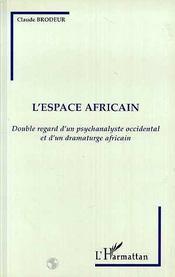 L'Espace Africain - Intérieur - Format classique