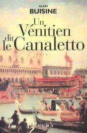 Un Venitien Dit Le Canaletto - Intérieur - Format classique