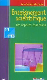 Enseignement scientifique ; les repères essentiels ; 1ère L/1ère ES - Intérieur - Format classique