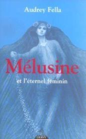 Melusine et l'eternel feminin - Couverture - Format classique
