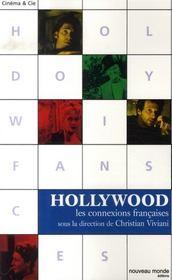 Hollywood, les connexions françaises - Intérieur - Format classique