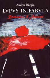 Lupus In Fabula ; Romanzo D'Amour - Intérieur - Format classique