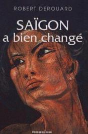 Saigon A Bien Change - Couverture - Format classique