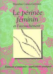 Le Perinee Feminin Et L'Accouchement - Intérieur - Format classique