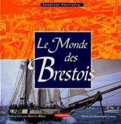 Le monde des brestois - Couverture - Format classique