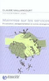 Mainmise sur les services ; privatisation, déréglementation et autres stratagèmes - Intérieur - Format classique