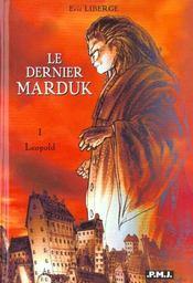 Le dernier marduk t.1 ; Leopold - Intérieur - Format classique