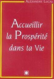 Accueillir la prosperité dans ta vie - Intérieur - Format classique