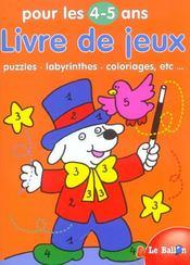 Livre de jeux 4-5 ans ; puzzles labyrinthes - Intérieur - Format classique