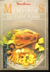 Micro-Ondes La Cuisine Plaisir - Couverture - Format classique