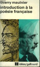 Introduction A La Poesie Francaise. Collection : Idees N° 463 - Couverture - Format classique