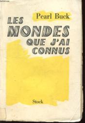 Les Mondes Que J'Ai Connus - Couverture - Format classique