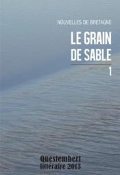 Le grain de sable t.1 ; nouvelles de Bretagne - Couverture - Format classique