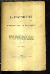 La Constitution Du Grand Duche De Finlande. - Couverture - Format classique