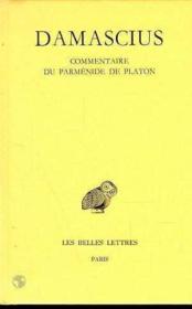 Commentaire du Parménide de Platon t.2 - Couverture - Format classique