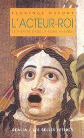 Acteur-roi ou le theatre dans la rome antique (l') - Intérieur - Format classique