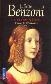 La Florentine T.2 ; Fiora Et Le Temeraire - Intérieur - Format classique