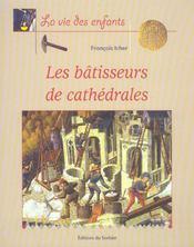 Batisseurs De Cathedrales (Les) - Intérieur - Format classique