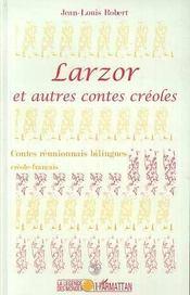 Larzor et autres contes créoles - Intérieur - Format classique
