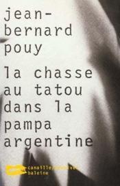 Chasse Au Tatou Dans La Pampa Argentine - Couverture - Format classique