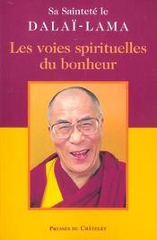 Les voies spirituelles du bonheur - Intérieur - Format classique