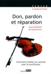 Don, pardon et réparation - Couverture - Format classique
