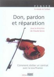 Don, pardon et réparation - Intérieur - Format classique