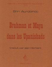 Brahman Et Maya Dans Les Upanishads - Couverture - Format classique