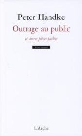 Outrage au public ; perdiction ; introspection ; appel au secours - Couverture - Format classique