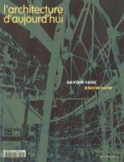 Revue L'Architecture D'Aujourd'Hui N.346 ; Savoir Faire - Couverture - Format classique